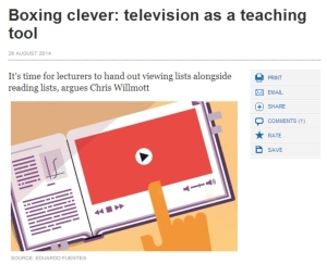 My Opinion piece on use of TV for teaching was published in the 28th August edition of Times Higher Education
